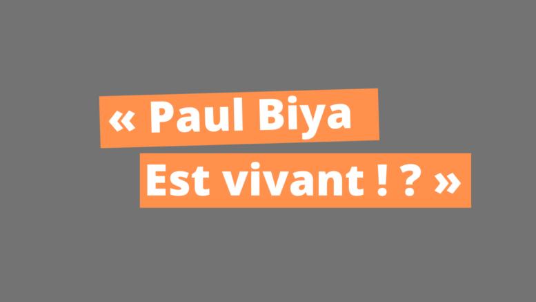 Paul Biya est vivant